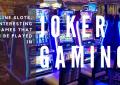 Online slots เกมน่าสนใจที่หาเล่นได้ใน joker gaming